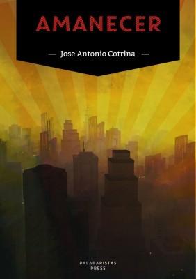Amanecer José Antonio Cotrina