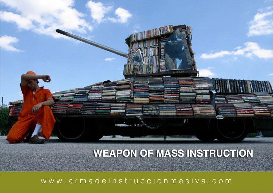 Arma de instrucción masiva