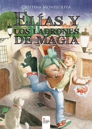 elías y los ladrones de magia