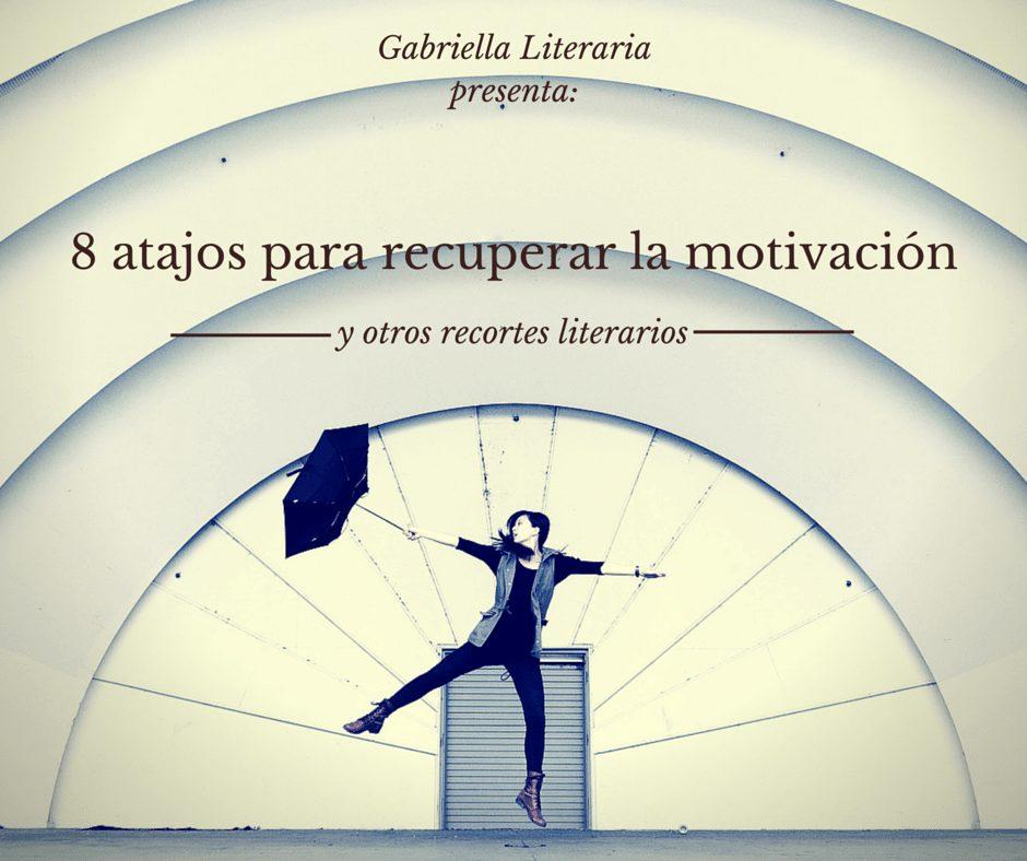 recuperar la motivación