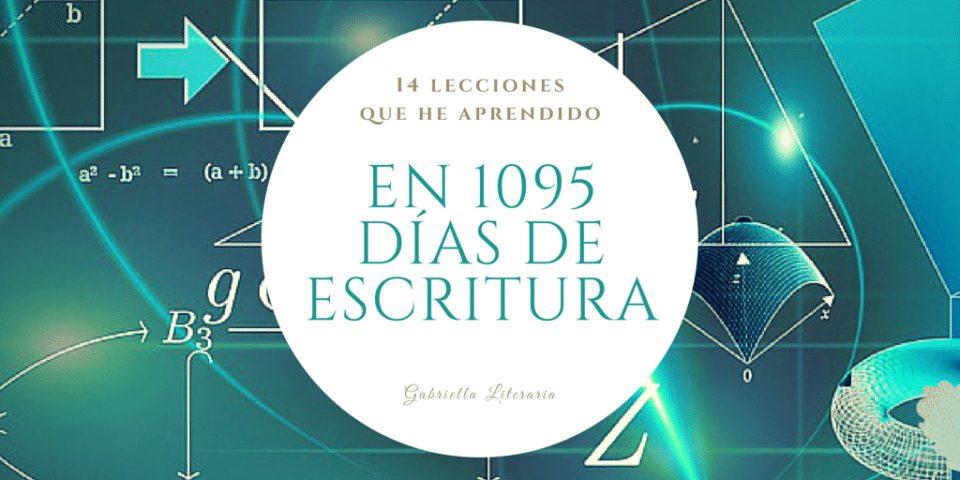 1095 días de escritura